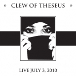 "Clew Of Theseus ""Live July 3, 2010″ Sound Samples"